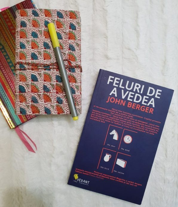 """Recenzie: """"Feluri de a vedea"""" de John Berger, Editura Vellant"""
